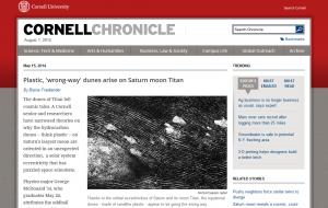 Cornell Press Release: Plastic, wrong-way dunes arise on Saturn moon Titan