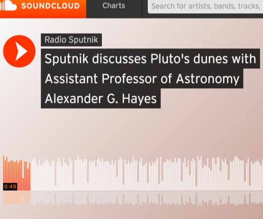 Sputnik discusses Pluto's dunes with Assistant Professor of Astronomy Alexander G. Hayes