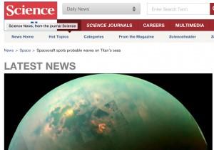 Spacecraft spots probable waves on Titans seas - Science Magazine, December 2014